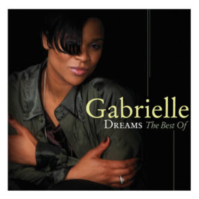 Gabrielle Dreams best of